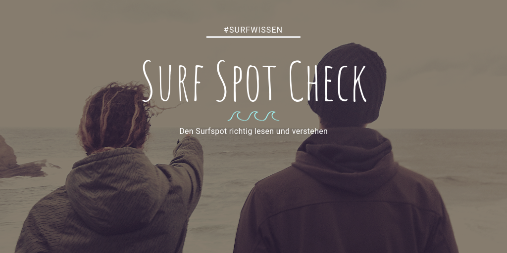 Surfspot Check, Surf Spot Check,