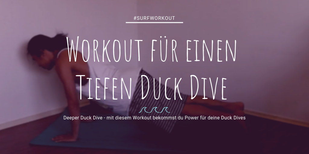 Surf Workout für besseren Duck Dive Surfen