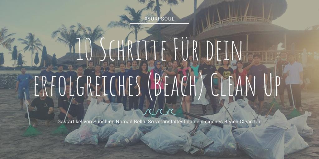 So veranstaltest du dein eigenen Beach Clean Up