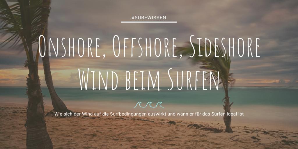 Auswirkungen Wind Surfspot Surfen Bedingungen Wellenreiten