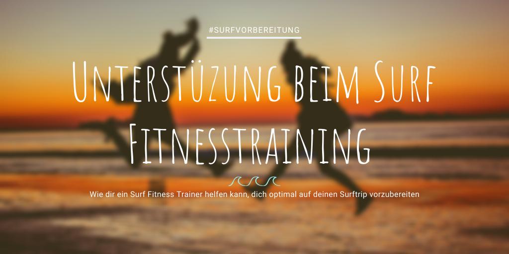 Unterstützung beim Surf Fitness Training
