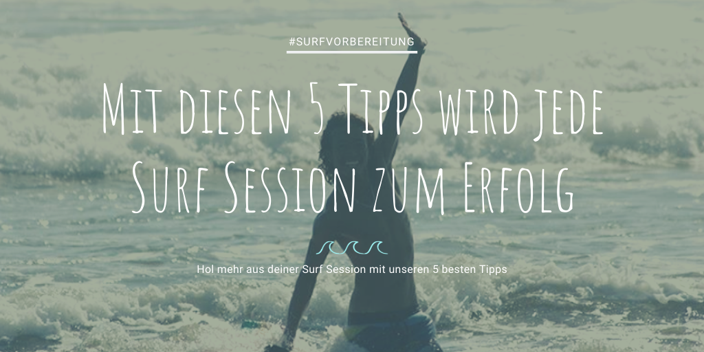 Surf Session 5 Tipps