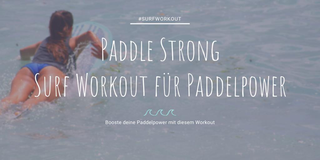 Surf Workout für mehr Paddelpower