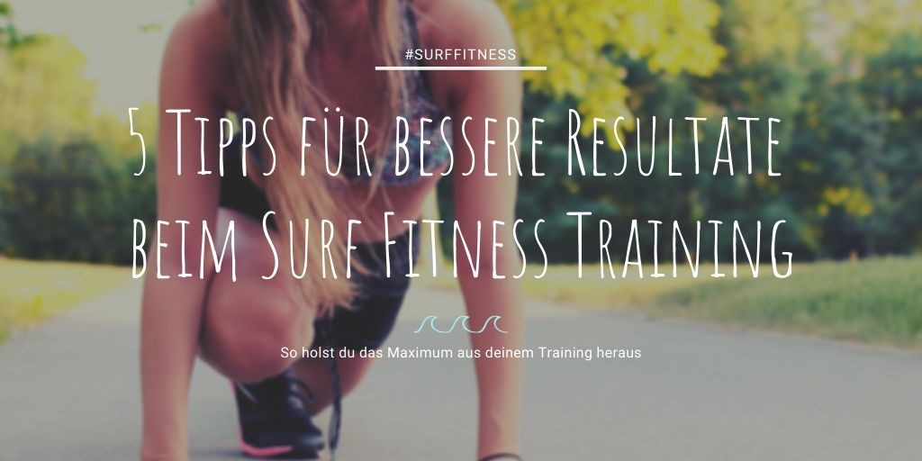 Bessere Resultate beim Surf Fitness Training