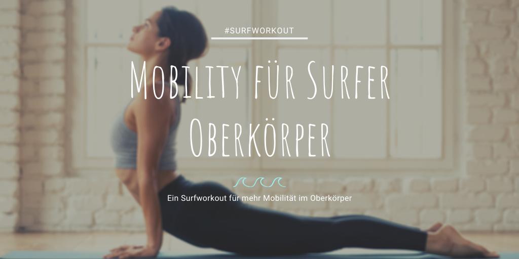 Mobility für Surfer Oberkörper