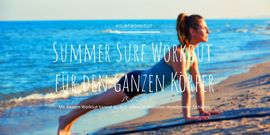 Full Body Surf Workout Summer