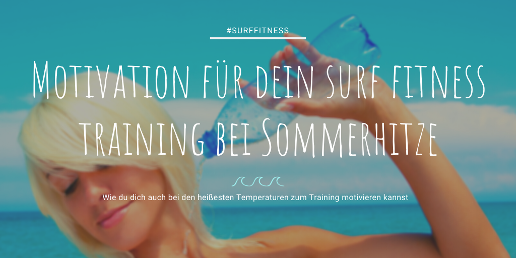 Motivation für Surf Fitness Training