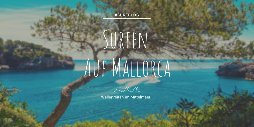 Surfen auf Mallorca Wellenreiten Malle