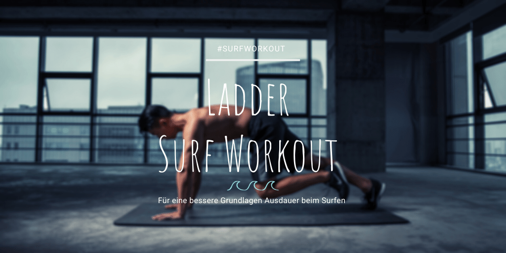 Surf Fitnesstraining Ladder Workout für Ausdauer