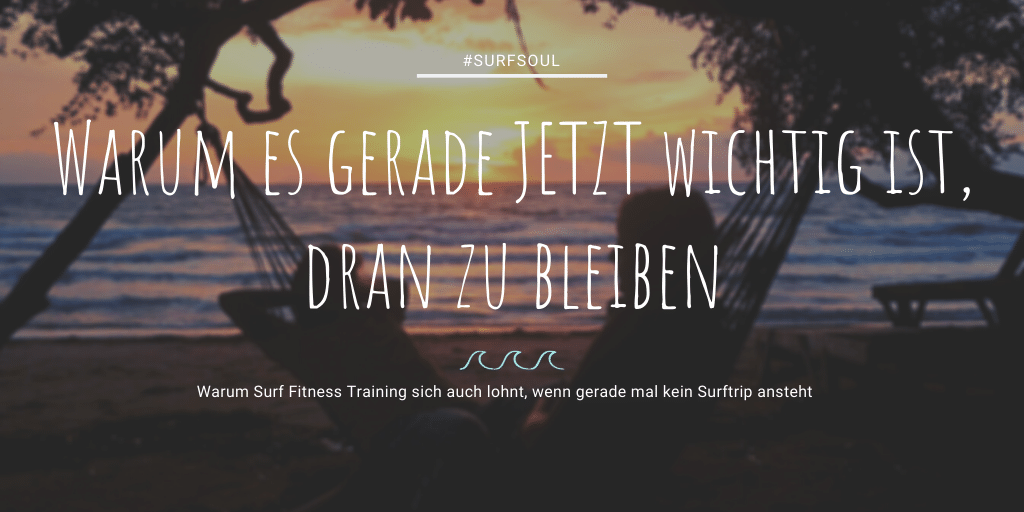 Surf Fitness training dranbleiben