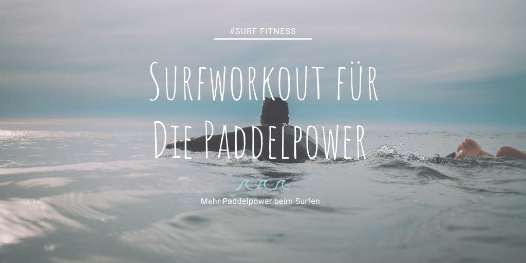 Surfworkout für die Paddel Power