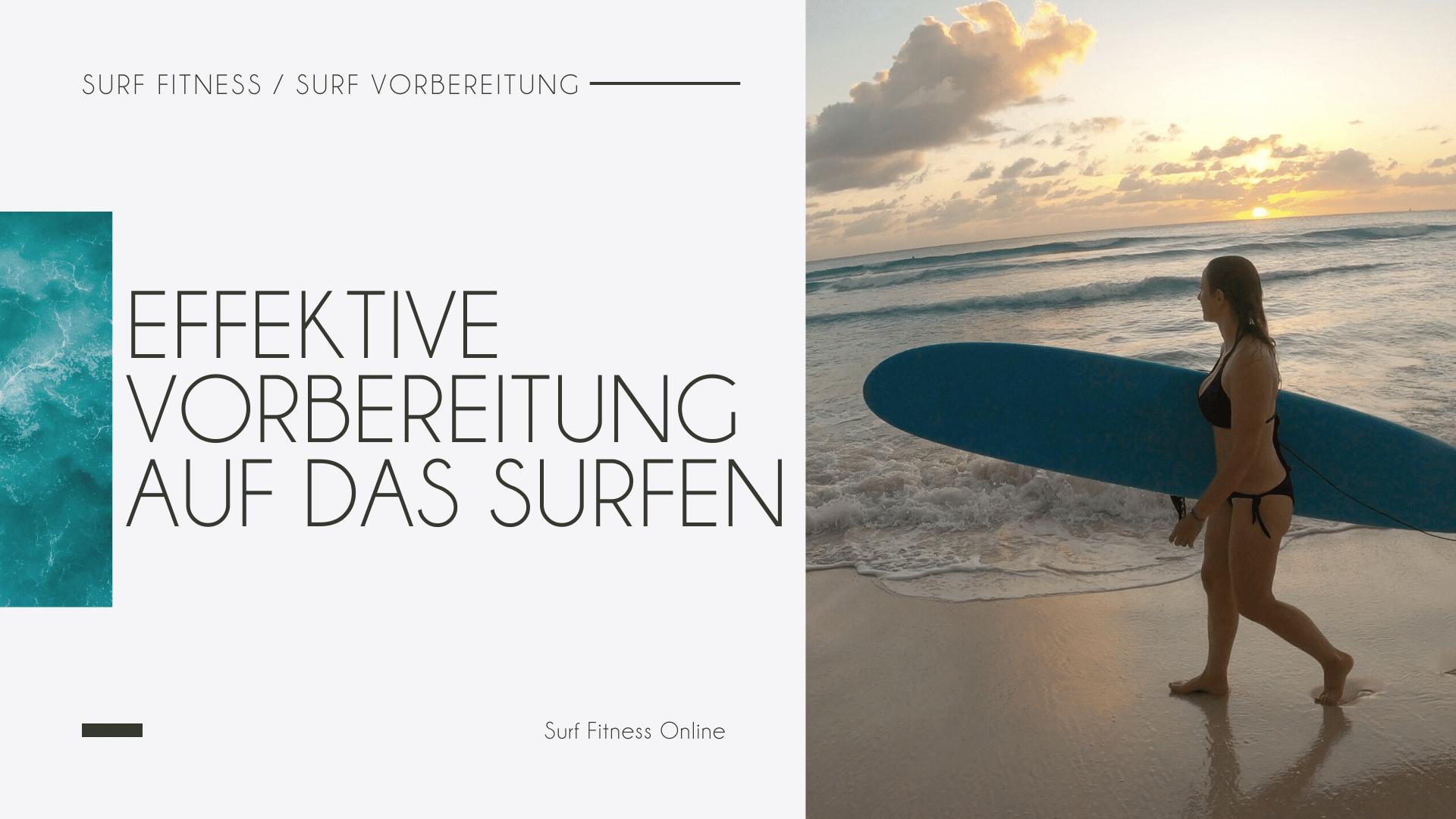 SurfBlog Vorbereitung auf das Surfen