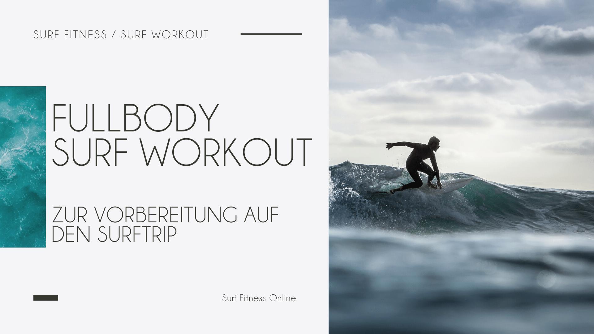 Fullbody Surfworkout zur Vorbereitung auf den Surftrip | Surf Fitness HIIT 1