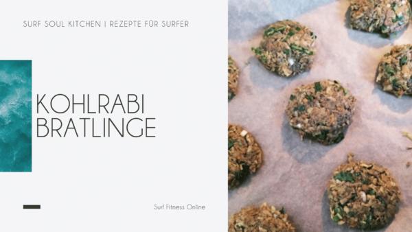 Kohlrabi Bratlinge Soul Surf Küche Rezepte für Surfer 2