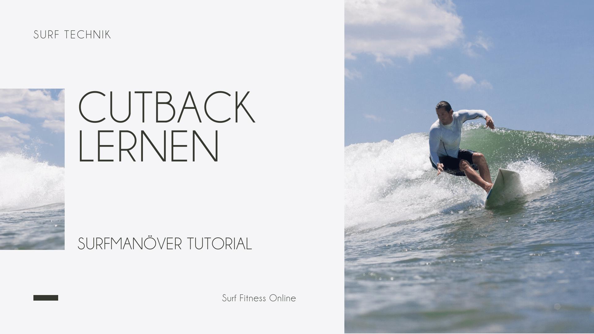 Cutback Surfen Tutorial