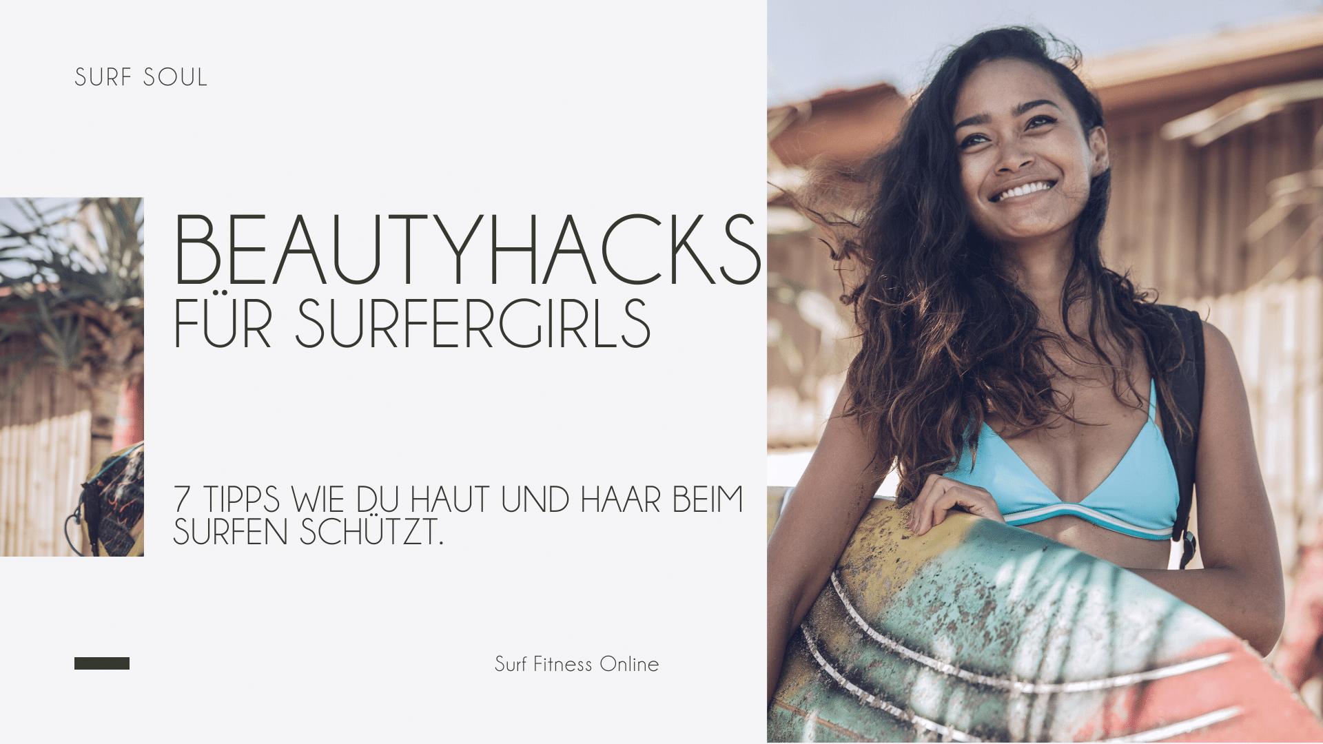 Beautyhack für Surfergirls