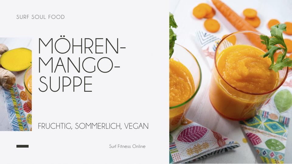 Vegane Möhren-Mango-Suppe