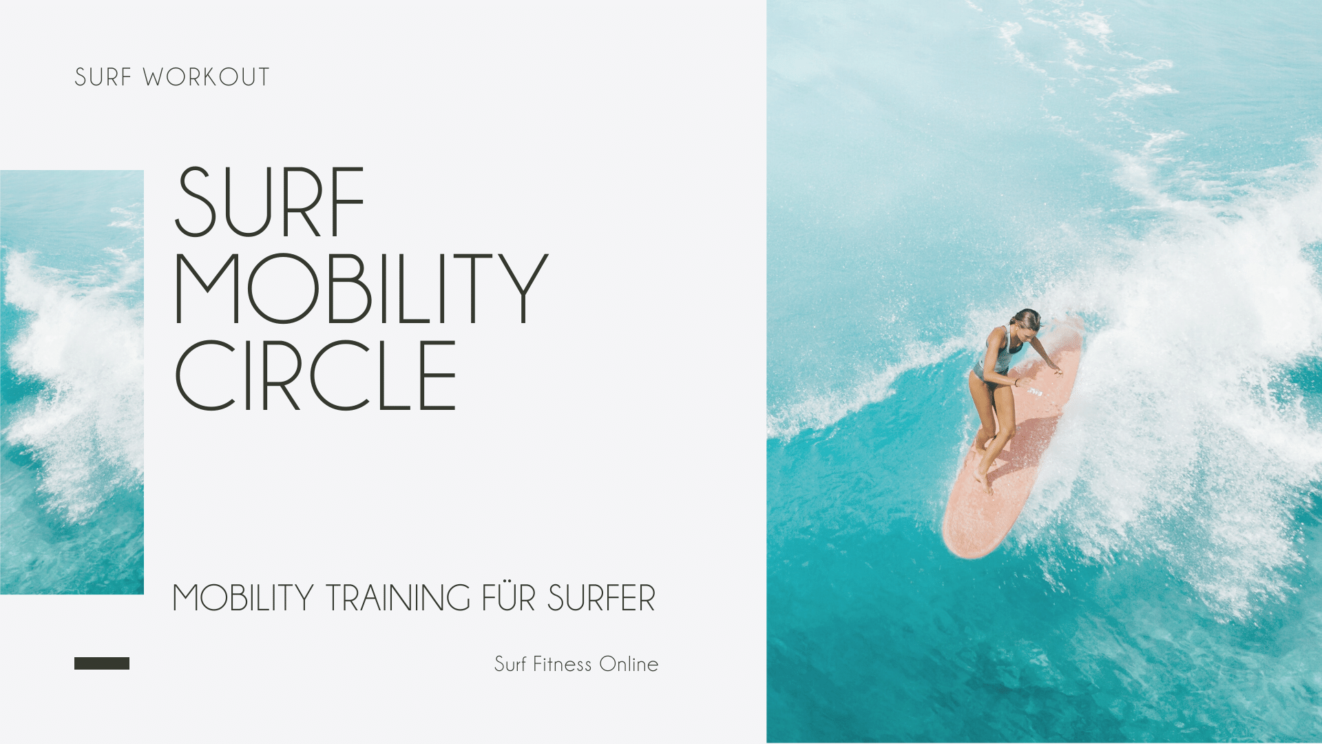 Surf Mobility Circle Mobility Training für Surfer